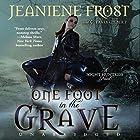 One Foot in the Grave: Night Huntress, Book 2 Hörbuch von Jeaniene Frost Gesprochen von: Tavia Gilbert