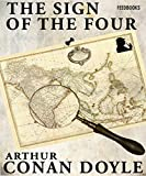 The Sign of the Four (Illustrated): Sherlock Holmes