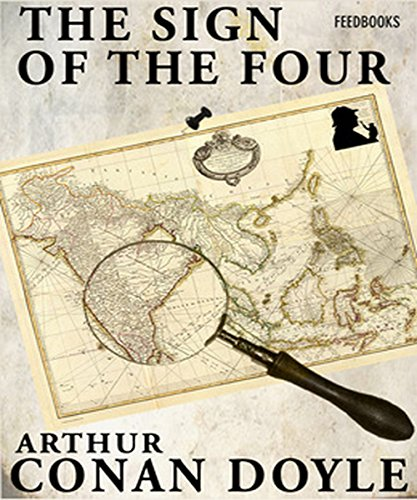 Arthur Conan Doyle - The Sign of the Four (Illustrated): Sherlock Holmes