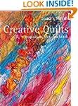 Creative Quilts: Inspiration, Texture...