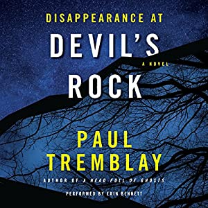 Disappearance at Devil's Rock: A Novel Audiobook by Paul Tremblay Narrated by Erin Bennett