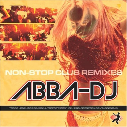 Abba - Nonstop Club Remixes - Zortam Music