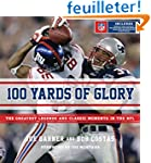 100 Yards of Glory: The Greatest Mome...