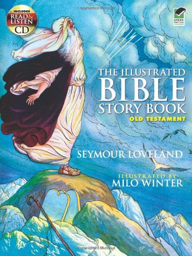 The Illustrated Bible Story Book -- Old Testament: Includes A Read-And-Listen Cd (Dover Read And Listen) front-971629