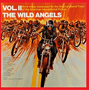 The Wild Angels, Vol. II