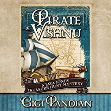 Pirate Vishnu: A Jaya Jones Treasure Hunt Mystery, Book 2 (       UNABRIDGED) by Gigi Pandian Narrated by Allyson Ryan
