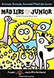 img - for Animals, Animals, Animals! Mad Libs Junior book / textbook / text book
