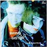 Swing Out Sister Swing Out Sister: Kaleidoscope World