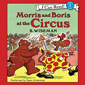 Morris and Boris at the Circus | [B. Wiseman]
