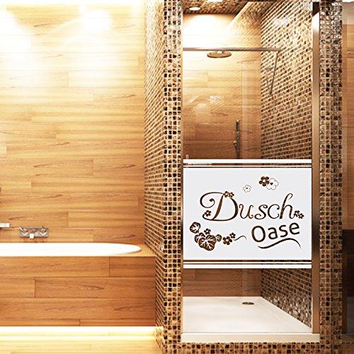 Sichtschutzdekor Duschtür Dusche Milchglasfolie für Badezimmer Spruch Dusche (Größe=80x57cm)