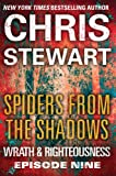 Spiders from the Shadows: Wrath and Righteousness: Episode Nine (Wrath & Righteousness Book 9)