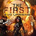 EVO Uprising: First Series #2 Audiobook by Kipjo K. Ewers Narrated by Carla Mercer-Meyer