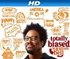 Totally Biased With W. Kamau Bell [HD]: Show 21 [HD]
