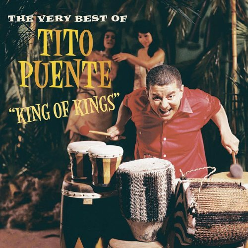 King of Kings: The Very Best of by Tito Puente