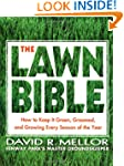 The Lawn Bible: How to Keep it Green,...