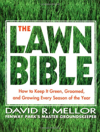 the-lawn-bible-how-to-keep-it-green-groomed-and-growing-every-season-of-the-year