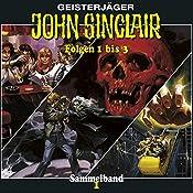 Im Nachtclub der Vampire / Die Totenkopf-Insel / Achterbahn ins Jenseits (John Sinclair Sammelband 1, Folgen 1-3) | Jason Dark