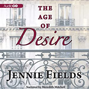 The Age of Desire | [Jennie Fields]