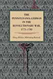img - for By Henry Melchior Muhlenberg Richards The Pennsylvania-German in the Revolutionary War, 1775-1783 (Metalmark Books) [Paperback] book / textbook / text book