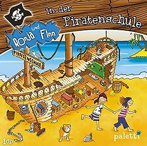 Ronja und Finn in der Piratenschule (Ronja und Finn) Hörspiel