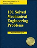 101 Solved Mechanical Engineering Problems - 0912045779