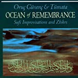 Image of Ocean Of Remembrance: Sufi Improvisation &amp; Zhikrs