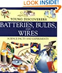 Young Discoverers: Batteries, Bulbs,...