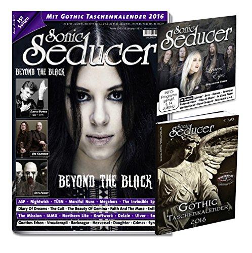 Sonic Seducer 02-2016 mit Beyond The Black-Titelstory + Gatefold-Titel: TÜSN + Gothic Taschenkalender 2016 (insg. 352 Seiten) + CD, Bands: David Bowie, Nightwish, ASP, IAMX u.v.m.