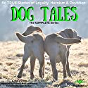 Dog Tales: 60 True Doggy Stories of Loyalty, Heroism and Devotion Audiobook by John Hodges Narrated by Patricia Mary Hoeksema