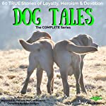 Dog Tales: 60 True Doggy Stories of Loyalty, Heroism and Devotion | John Hodges