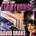 With the Lightnings: RCN Series, Book 1 Audiobook by David Drake Narrated by David Drake, Victor Bevine