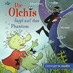 Jagd auf das Phantom (Die Olchis) Hörspiel von Erhard Dietl Gesprochen von: Wolf Frass, Robert Missler, Dagmar Dreke, Eva Michaelis, Stephanie Kirchberger