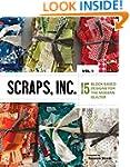 Scraps, Inc.Vol.1: 15 Block-Based des...