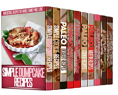 10 AMAZING Christmas Dessert Books: 220 Recipes to Delight Your Guests & Family This Christmas by Mary Miller