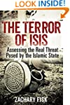 The Terror of ISIS: Assessing the Rea...