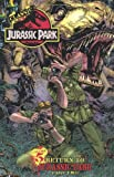 img - for Classic Jurassic Park Volume 5: Return to Jurassic Park Part Two (Classic Jurassic Park (IDW)) book / textbook / text book