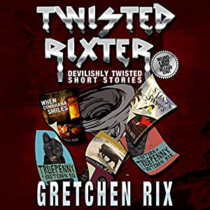 Twisted Rixter Audiobook