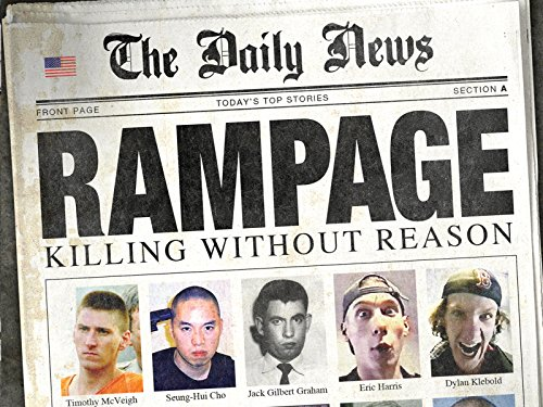 Rampage: Killing Without Reason - Season 1
