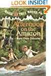 Magic Tree House #6: Afternoon on the...