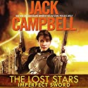 Imperfect Sword: The Lost Stars, Book 3 Audiobook by Jack Campbell Narrated by Marc Vietor