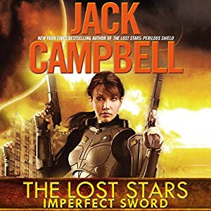 Imperfect Sword: The Lost Stars, Book 3 (       UNABRIDGED) by Jack Campbell Narrated by Marc Vietor