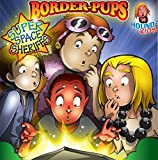 img - for Border-Pups - Book 2: Super Space Sheriffs book / textbook / text book