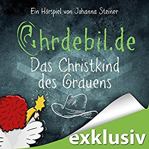 Christkind des Grauens (Ohrdebil.de 3) Hörspiel