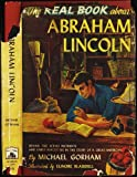 The Real Book About Abraham Lincoln