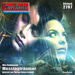 Messingträumer (Perry Rhodan 2707) Hörbuch