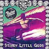 Stinky Little Gods Fatso Jetson