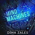 Mind Machines Hörbuch von Dima Zales Gesprochen von: William Dufris