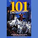 The 101 Dalmatians Audiobook by Dodie Smith Narrated by Martin Jarvis