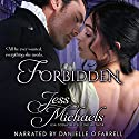 Forbidden: The Wicked Woodleys, Volume 1 Hörbuch von Jess Michaels Gesprochen von: Danielle O'Farrell