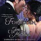 Forbidden: The Wicked Woodleys, Volume 1 Hörbuch von Jess Michaels Gesprochen von: Danielle O'Farrell
